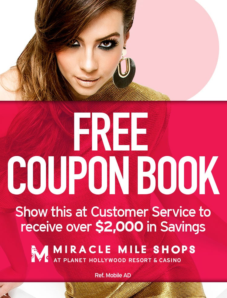 Show this page at the Customer Service Desk and receive your coupon book with over $2,000 in savings!