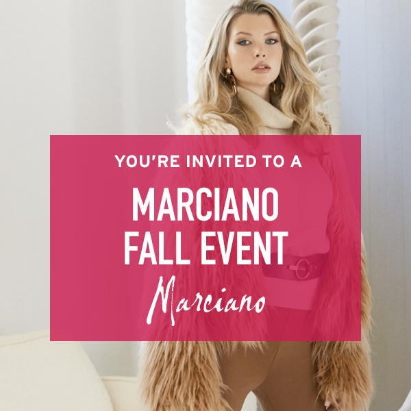You're Invited to a Marciano Fall Event image