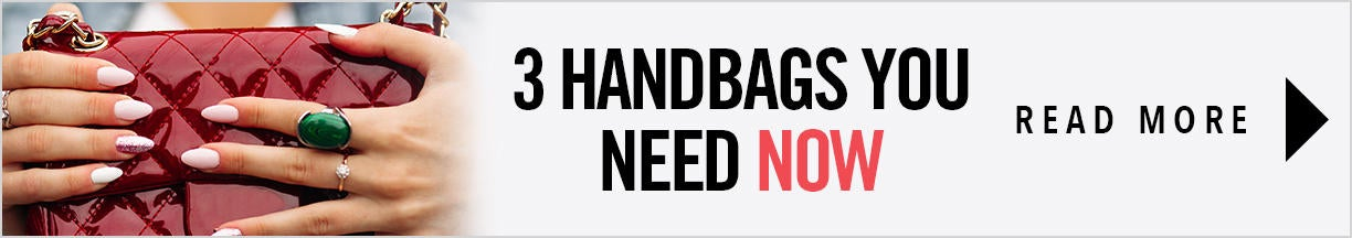 3 HandBags You Need Now Blog