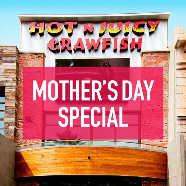 Hot N Juicy Crawfish Mother's Day Special image