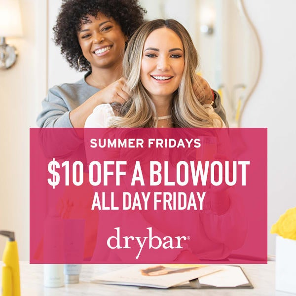Drybar Summer Fridays - $10 off a Blowout image