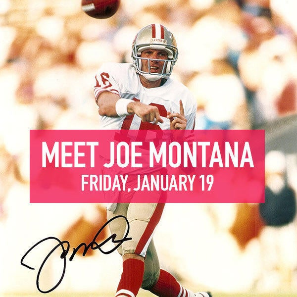 Meet Joe Montana Friday, January 19 image