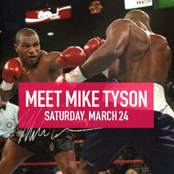 Meet Mike Tyson Saturday, March 24 image