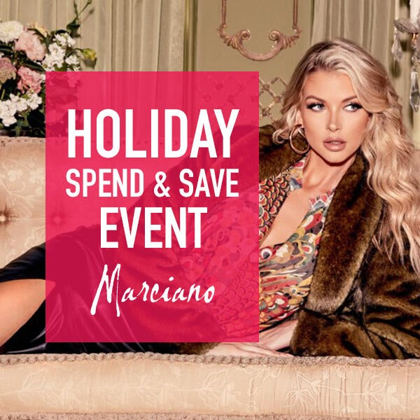 Marciano's Holiday Spend & Save Event image